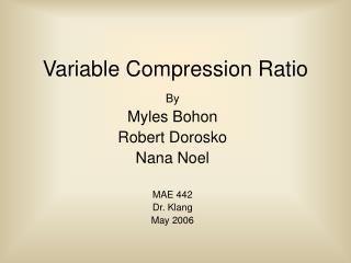 Variable Compression Ratio