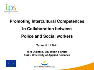 Promoting Intercultural Competences  in Collaboration between  Police and Social workers