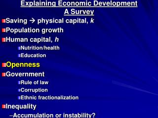 Explaining Economic Development  A Survey