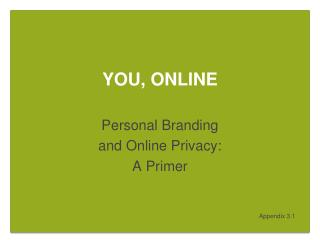 YOU, ONLINE