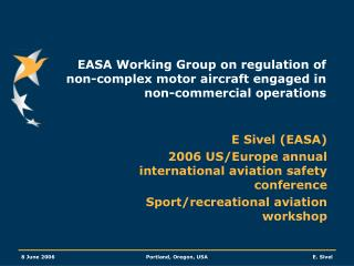 EASA Working Group on regulation of non-complex motor aircraft engaged in non-commercial operations