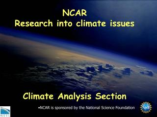 NCAR Research into climate issues       Climate Analysis Section