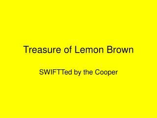 PPT - Treasure of Lemon Brown PowerPoint Presentation - ID ...