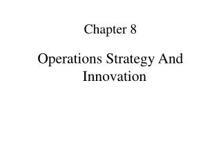 Operations Strategy And Innovation