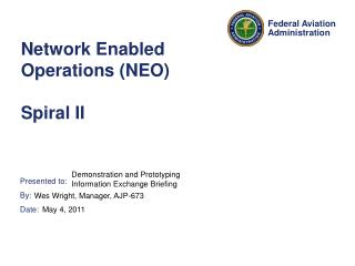 Network Enabled Operations NEO  Spiral II
