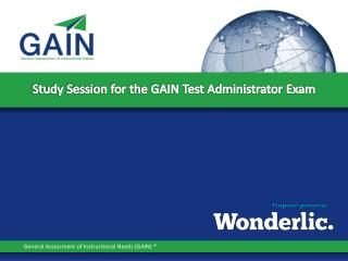 Study Session for the GAIN Test Administrator Exam