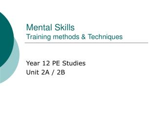 Mental Skills Training methods  Techniques