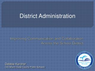 Improving Communication and Collaboration Across the School District