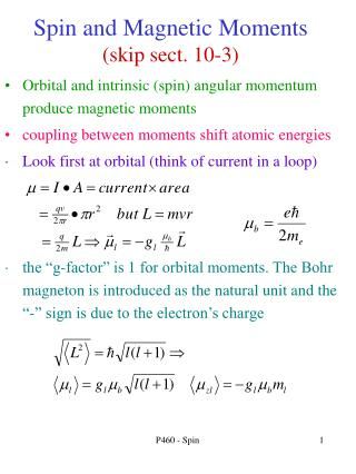 Spin and Magnetic Moments skip sect. 10-3