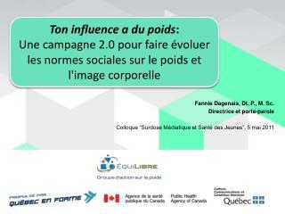 Ton influence a du poids:  Une campagne 2.0 pour faire  voluer les normes sociales sur le poids et limage corporelle
