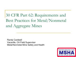 30 CFR Part 62: Requirements and Best Practices for Metal