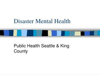 Disaster Mental Health