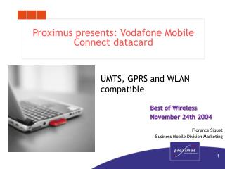 Proximus presents: Vodafone Mobile Connect datacard