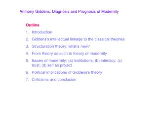 Anthony Giddens: Diagnosis and Prognosis of Modernity