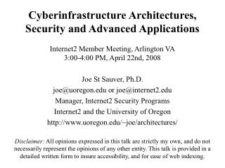 Cyberinfrastructure Architectures,  Security and Advanced Applications