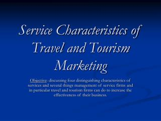 Service Characteristics of Travel and Tourism Marketing