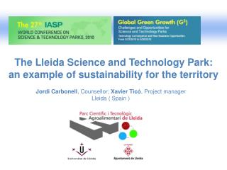 The Lleida Science and Technology Park: an example of sustainability for the territory