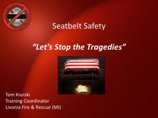 Seatbelt Safety   Let s Stop the Tragedies