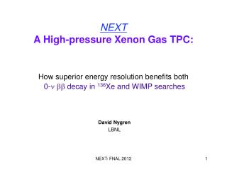 NEXT A High-pressure Xenon Gas TPC:   How superior energy resolution benefits both   0-  decay in 136Xe and WIMP searche