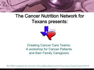 The Cancer Nutrition Network for Texans presents: