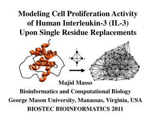 Modeling Cell Proliferation Activity of Human Interleukin-3 IL-3 Upon Single Residue Replacements