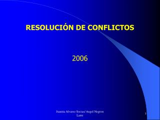 RESOLUCI N DE CONFLICTOS   2006
