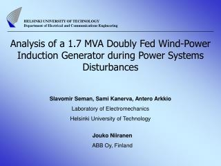 Analysis of a 1.7 MVA Doubly Fed Wind-Power Induction Generator during Power Systems Disturbances