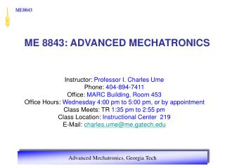ME 8843: ADVANCED MECHATRONICS