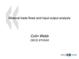 Bilateral trade flows and input-output analysis