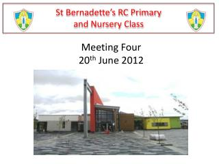 St Bernadette s RC Primary  and Nursery Class
