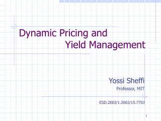 Dynamic Pricing and                 Yield Management