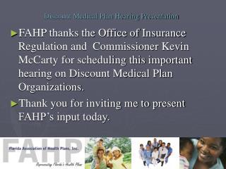 Discount Medical Plan Hearing Presentation