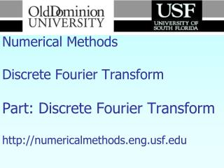 Numerical Methods  Discrete Fourier Transform    Part: Discrete Fourier Transform   numericalmethods.engf