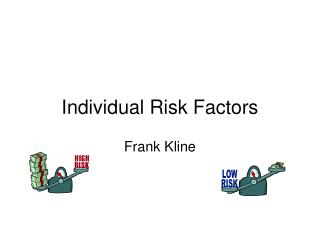 Individual Risk Factors