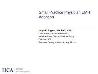Small Practice Physician EMR Adoption