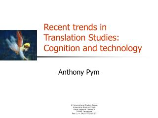 Recent trends in Translation Studies: Cognition and technology
