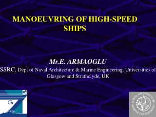 MANOEUVRING OF HIGH-SPEED SHIPS