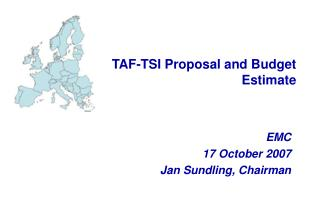 TAF-TSI Proposal and Budget Estimate