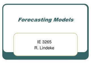 Forecasting Models