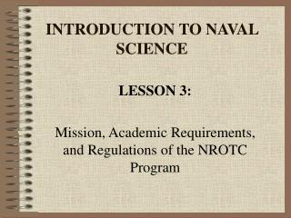 INTRODUCTION TO NAVAL SCIENCE