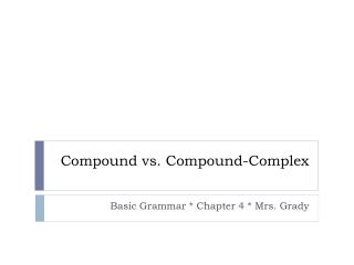 Compound vs. Compound-Complex