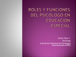 Roles y funciones del psic logo en educaci n especial