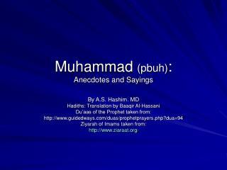 Muhammad pbuh: Anecdotes and Sayings