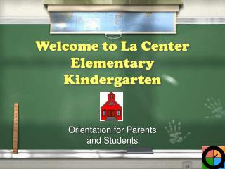 Welcome to La Center Elementary Kindergarten