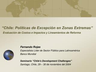 Chile: Pol ticas de Excepci n en Zonas Extremas   Evaluaci n de Costos e Impactos y Lineamientos de Reforma