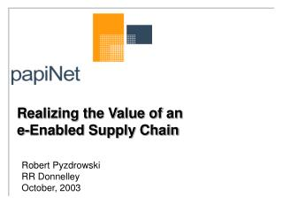 Realizing the Value of an e-Enabled Supply Chain
