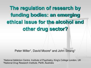 The regulation of research by funding bodies: an emerging ethical issue for the alcohol and other drug sector