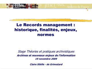 Le Records management : historique, finalit s, enjeux, normes