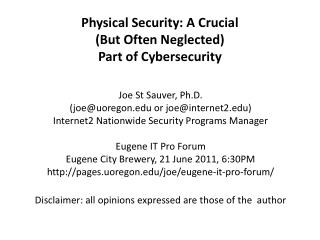Physical Security: A Crucial  But Often Neglected  Part of Cybersecurity