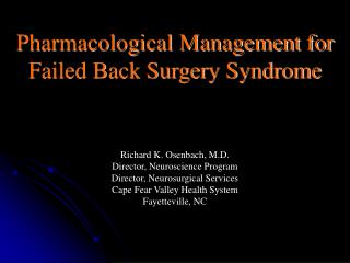 Pharmacological Management for Failed Back Surgery Syndrome